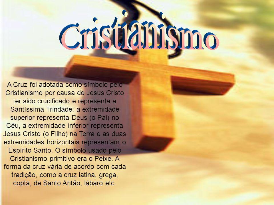 A Cruz foi adotada como símbolo pelo Cristianismo por causa de Jesus Cristo ter sido crucificado e representa a Santíssima Trindade: a extremidade sup