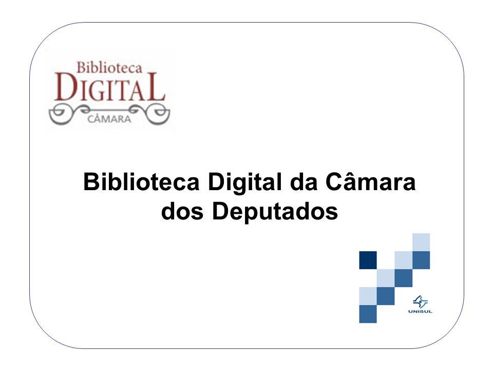 Biblioteca Digital da Câmara dos Deputados