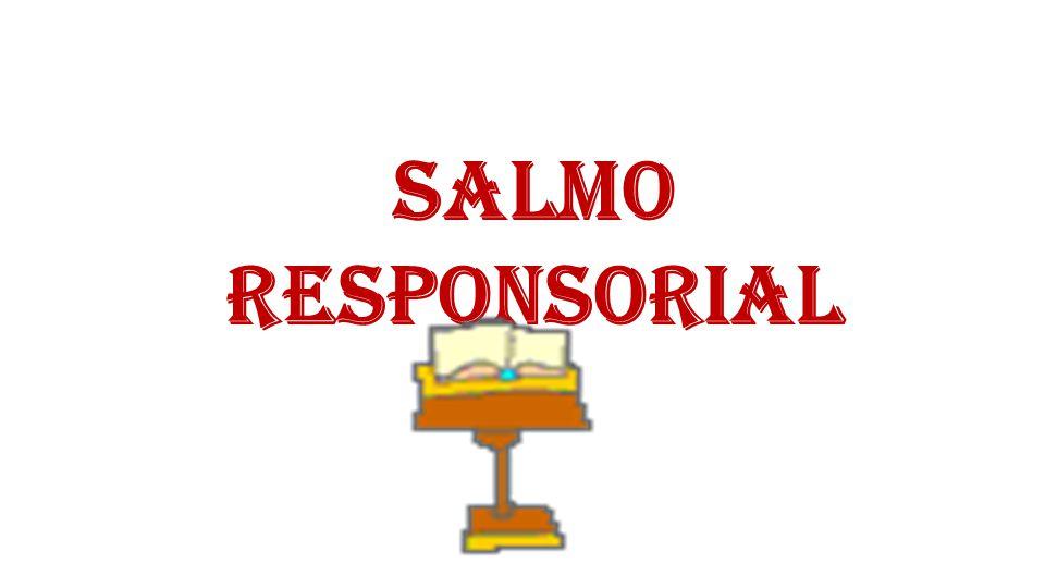 SALMO RESPONSORIAL