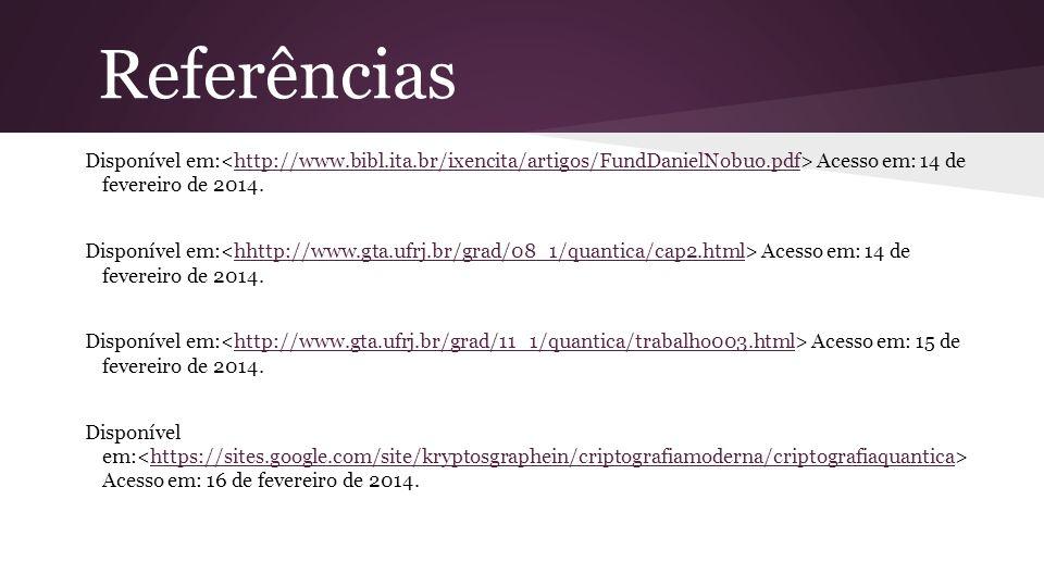 Disponível em: Acesso em: 14 de fevereiro de 2014.http://www.bibl.ita.br/ixencita/artigos/FundDanielNobuo.pdf Disponível em: Acesso em: 14 de fevereir