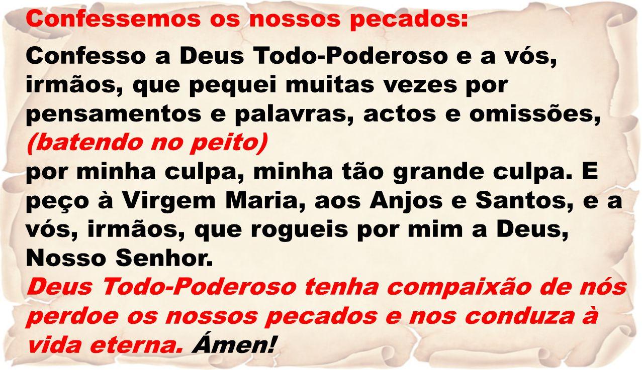 Eis o pão da vida, eis o pão dos céus; que alimenta o homem, em marcha para Deus.