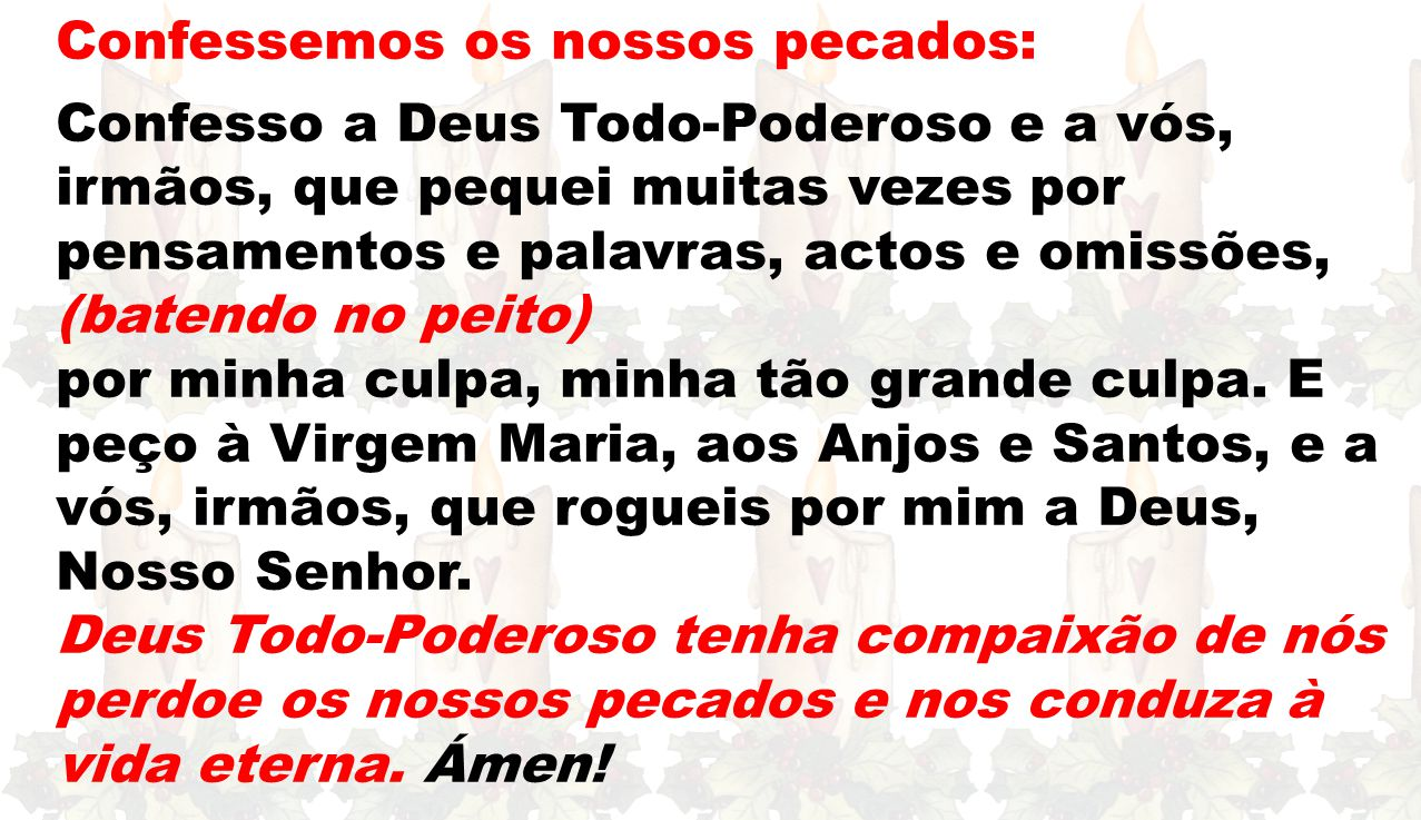 A segunda é a oração.