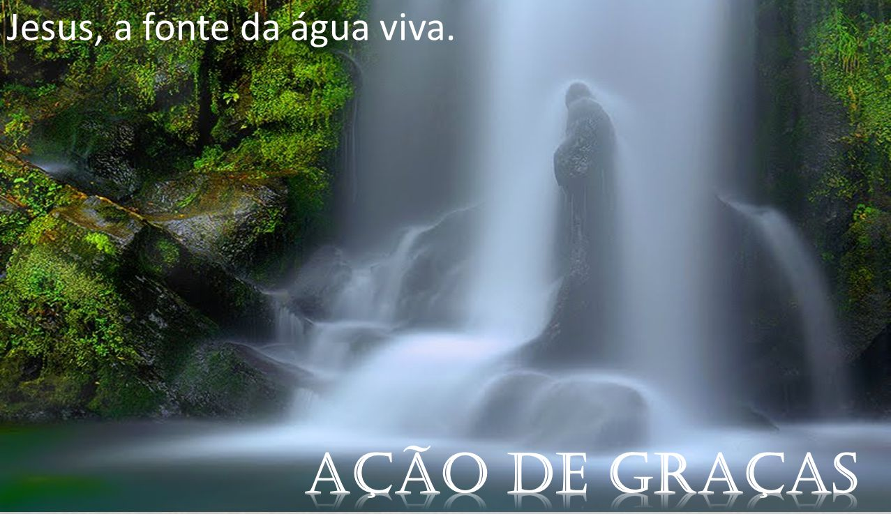 Jesus, a fonte da água viva.