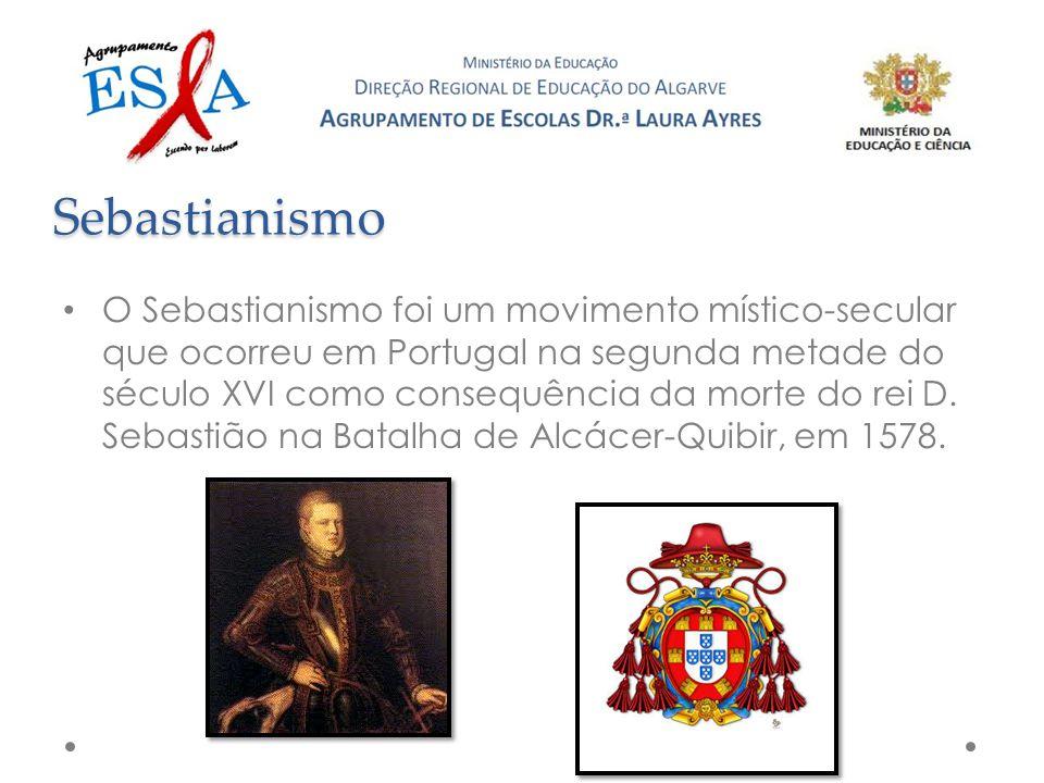 O Sebastianismo foi um movimento místico-secular que ocorreu em Portugal na segunda metade do século XVI como consequência da morte do rei D.