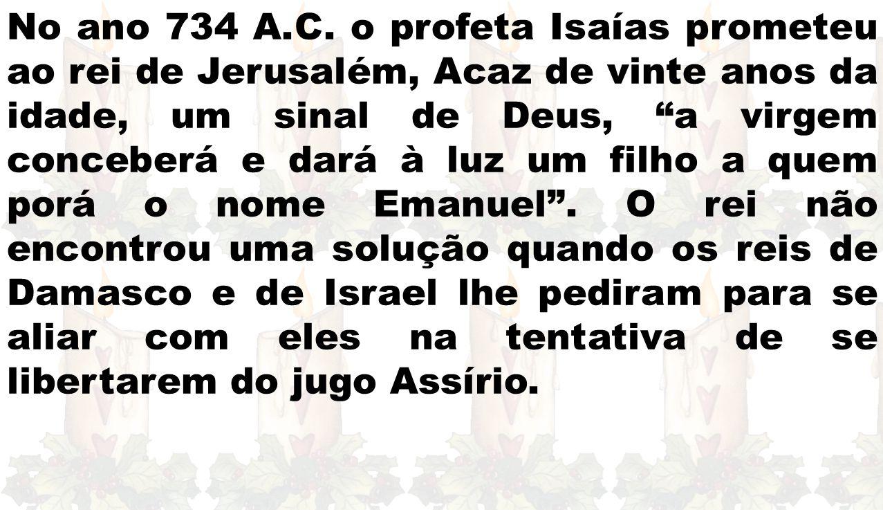 No ano 734 A.C.
