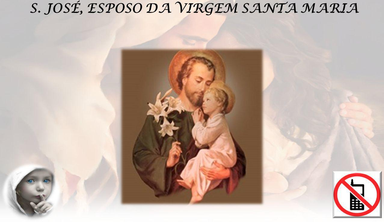 EVANGELHO Mt 1, 16.18-21.24ª Jacob gerou José, esposo de Maria, da qual nasceu Jesus, chamado Cristo.