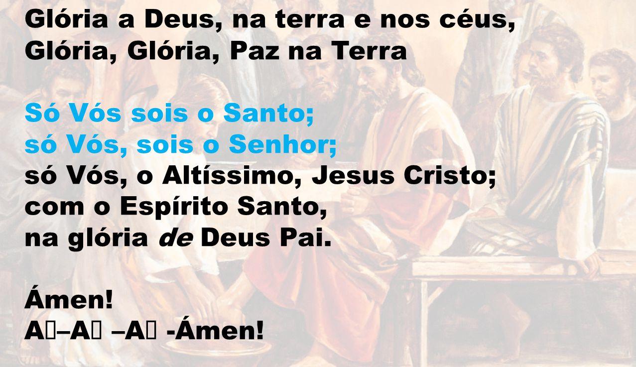 Pai Nosso, que estais nos céus, santificado seja o Vosso nome.