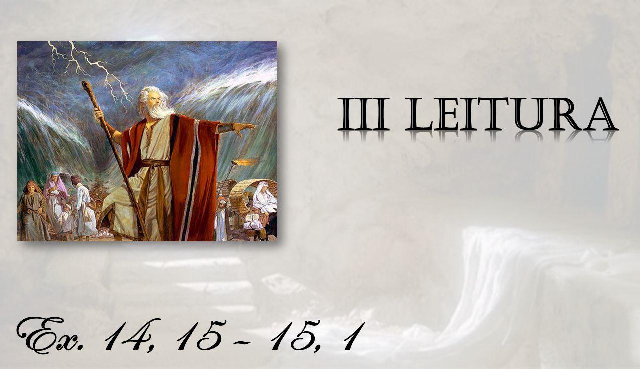 Ex. 14, 15 – 15, 1
