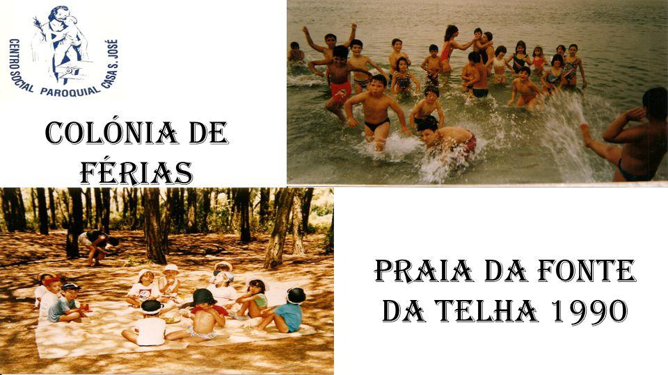 PRAIA DA FONTE DA TELHA 1990 Colónia de Férias