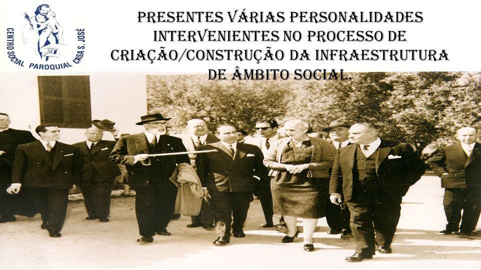 Presentes várias personalidades intervenientes no processo de criação/construção da infraestrutura de âmbito social.