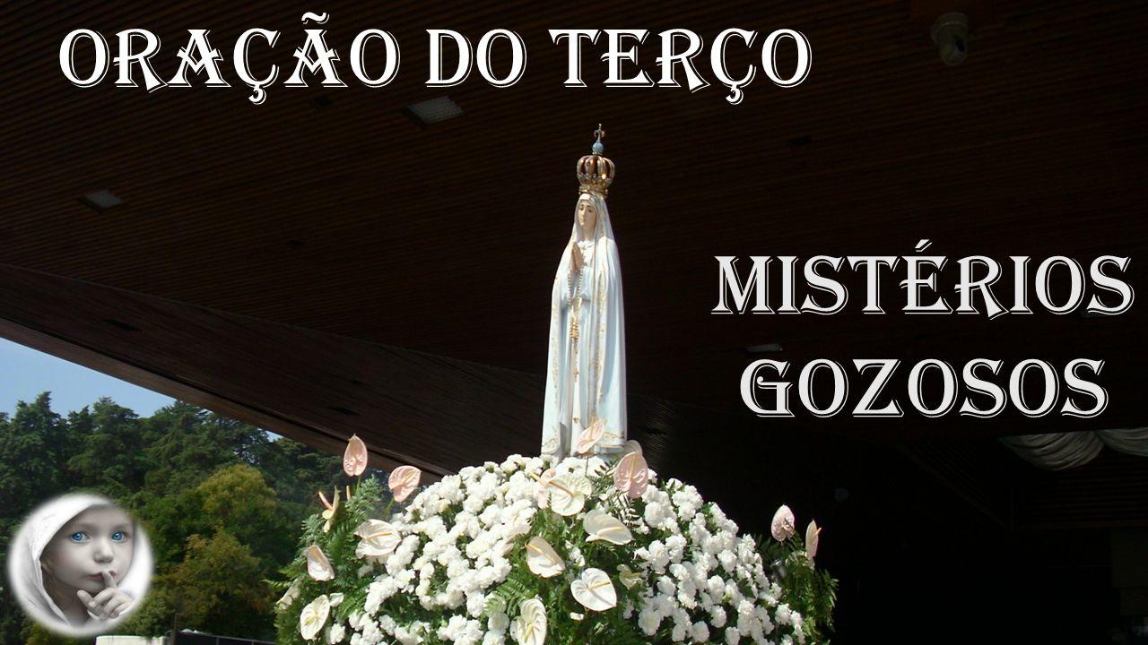 Oração do Terço Mistérios Gozosos