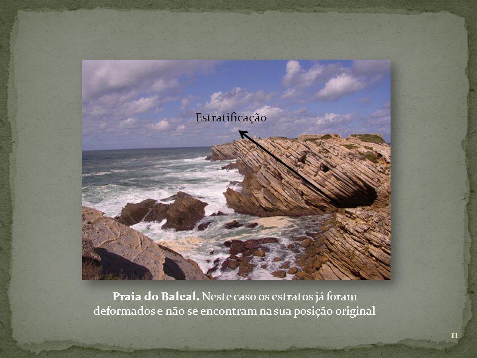 Praia do Baleal. Neste caso os estratos já foram deformados e não se encontram na sua posição original Estratificação 11