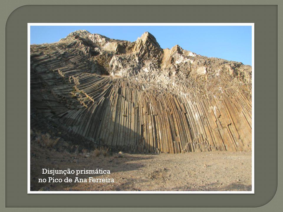 Disjunção prismática no Pico de Ana Ferreira