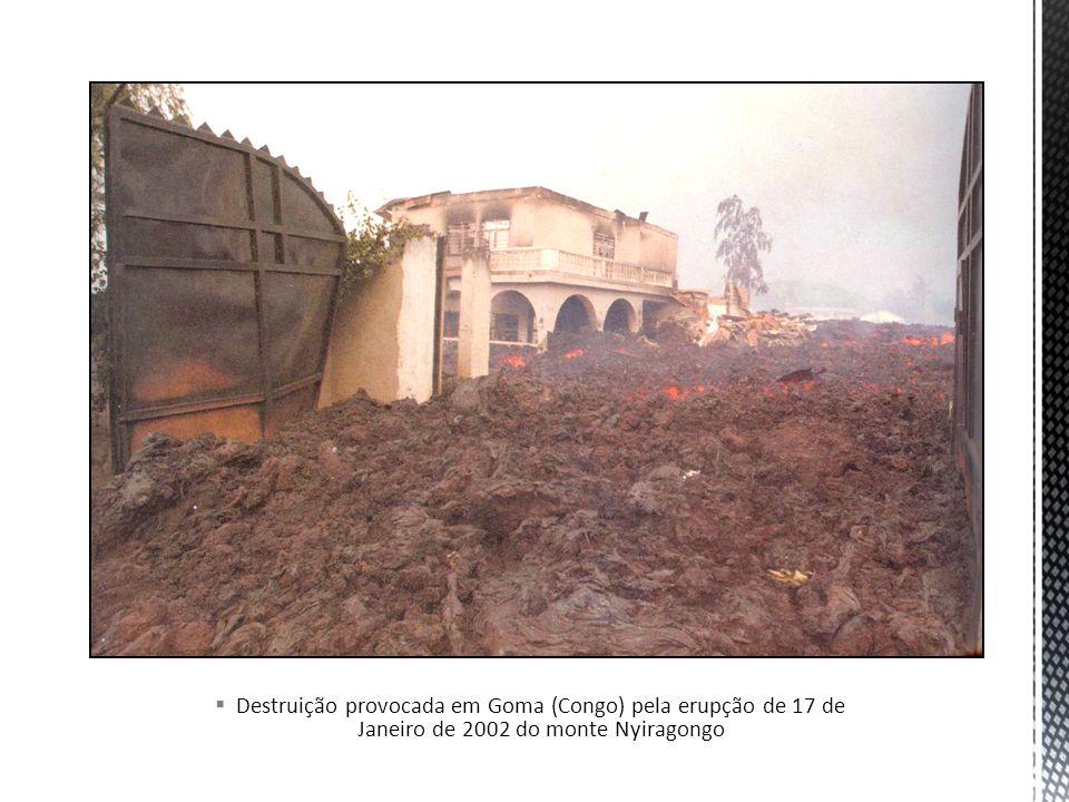 Destruição provocada em Goma (Congo) pela erupção de 17 de Janeiro de 2002 do monte Nyiragongo