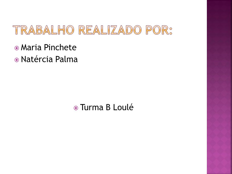Maria Pinchete Natércia Palma Turma B Loulé