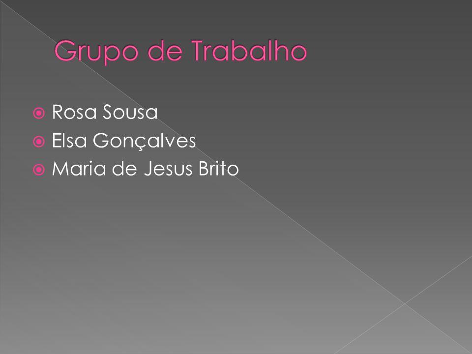 Rosa Sousa Elsa Gonçalves Maria de Jesus Brito