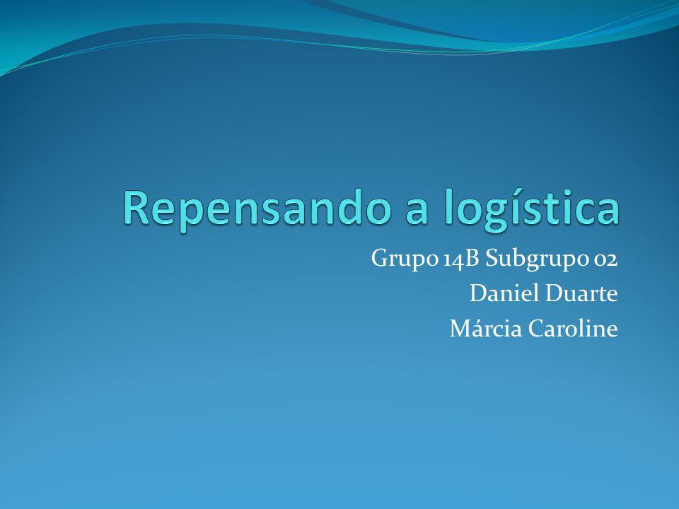 Grupo 14B Subgrupo 02 Daniel Duarte Márcia Caroline