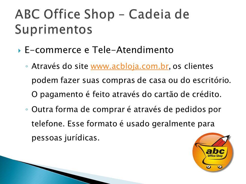 E-commerce e Tele-Atendimento Através do site www.acbloja.com.br, os clientes podem fazer suas compras de casa ou do escritório.
