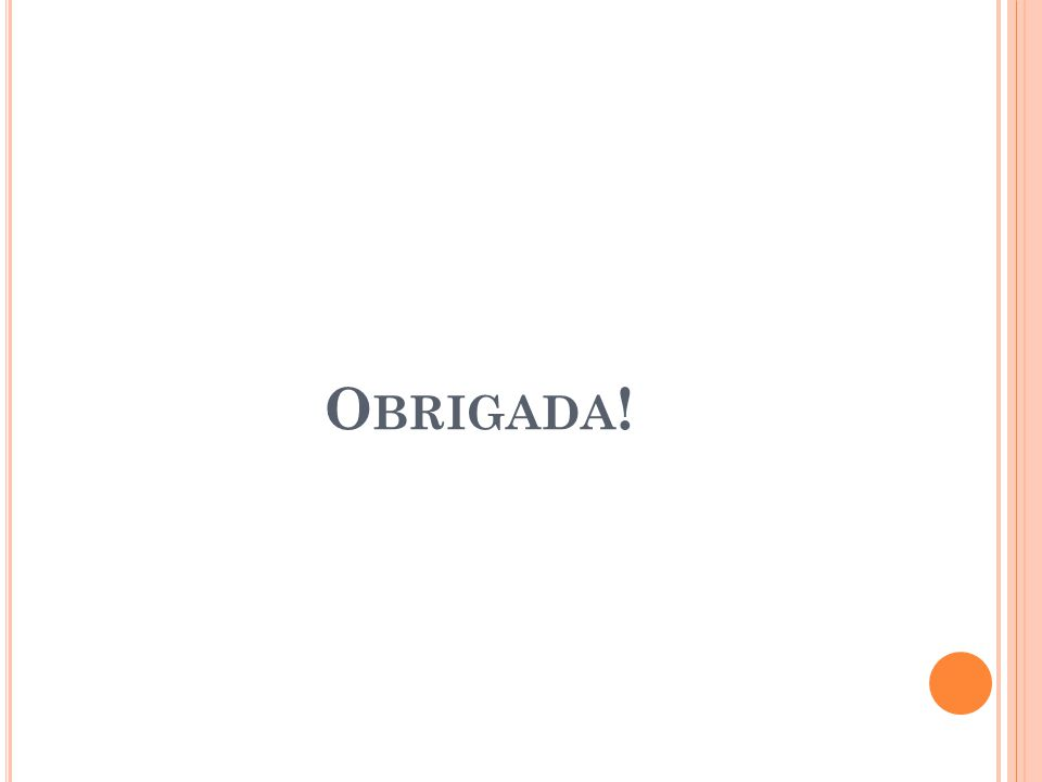 F ONTES http://www.mundologistico.com.br/index.php?option=c om_content&view=article&id=410:qapagaoq-logistico- vira-realidade-e-e-grande-desafio-do pais&catid=46:noticias&Itemid=51 http://www.antaq.gov.br/Portal/DesempenhoPortuario /2010/index.htm http://www.antaq.gov.br/Portal/DesempenhoPortuario /Cartilha.pdf http://www.triangulomineiro.com/noticia.aspx?catNot =60&id=434&nomeCatNot=Cotidiano http://pt.wikipedia.org/wiki/Transportes_do_Brasil#Tr ansporte_ferrovi.C3.A1rio http://www2.dbd.puc- rio.br/pergamum/tesesabertas/0311068_05_cap_03.pd f