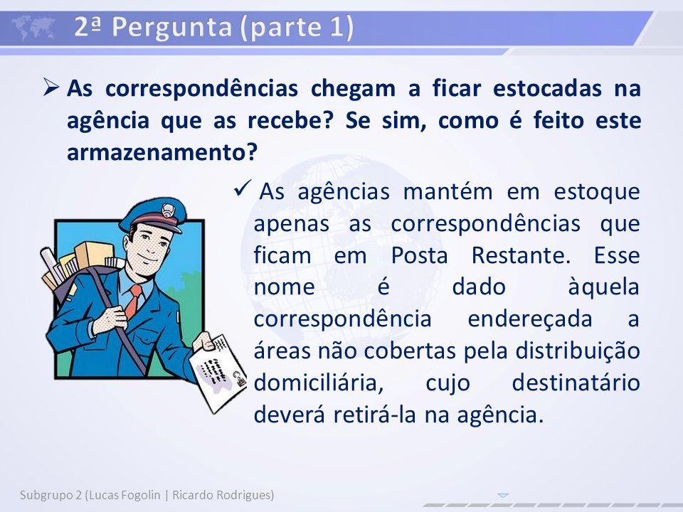 Como são pesadas as importâncias de correspondências, quando, por exemplo, são classificadas como SEDEX, para que cheguem mais rápido aos seus destinos.