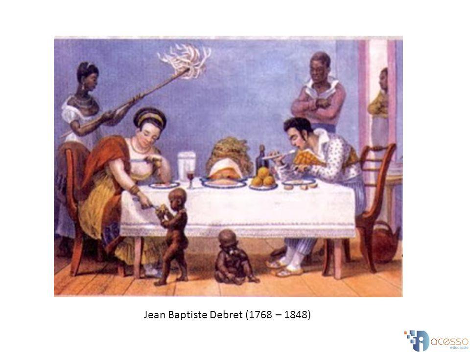 Jean Baptiste Debret (1768 – 1848)