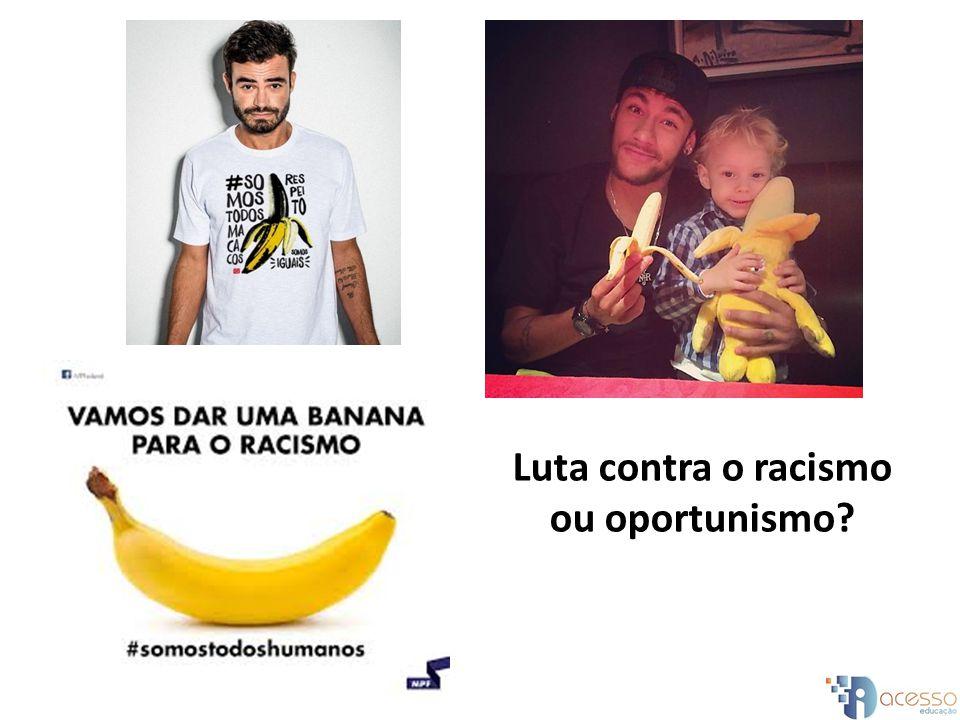 Luta contra o racismo ou oportunismo?