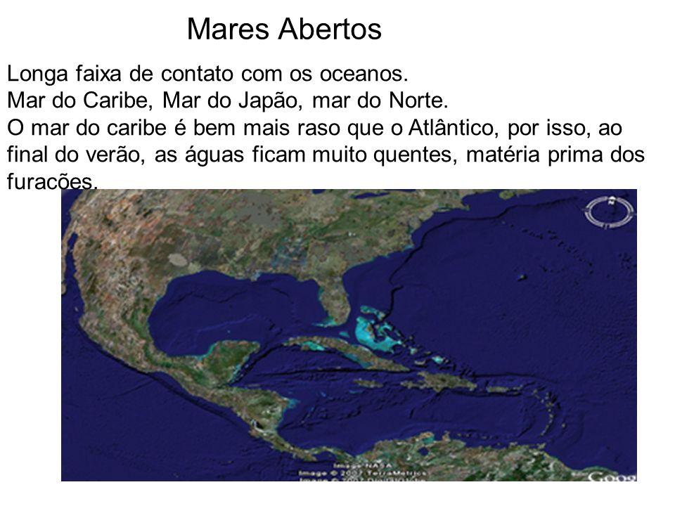 Mares Abertos Longa faixa de contato com os oceanos. Mar do Caribe, Mar do Japão, mar do Norte. O mar do caribe é bem mais raso que o Atlântico, por i