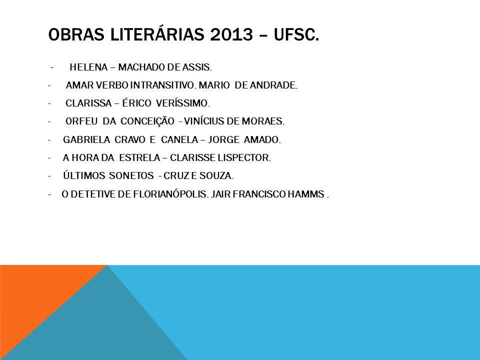 OBRAS LITERÁRIAS 2013 – UFSC.- HELENA – MACHAD0 DE ASSIS.