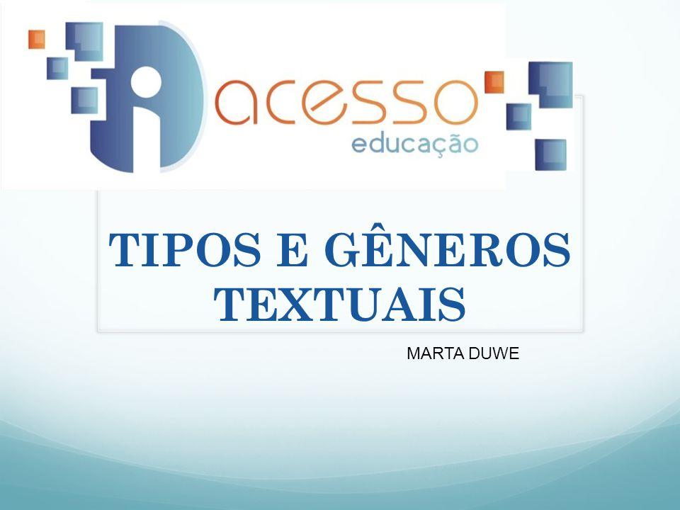 TIPOS Textuais NATUREZA LINGUÍSTICA de sua composição Aspectos lexicais Sintáticos Tempos verbais Relações lógicas