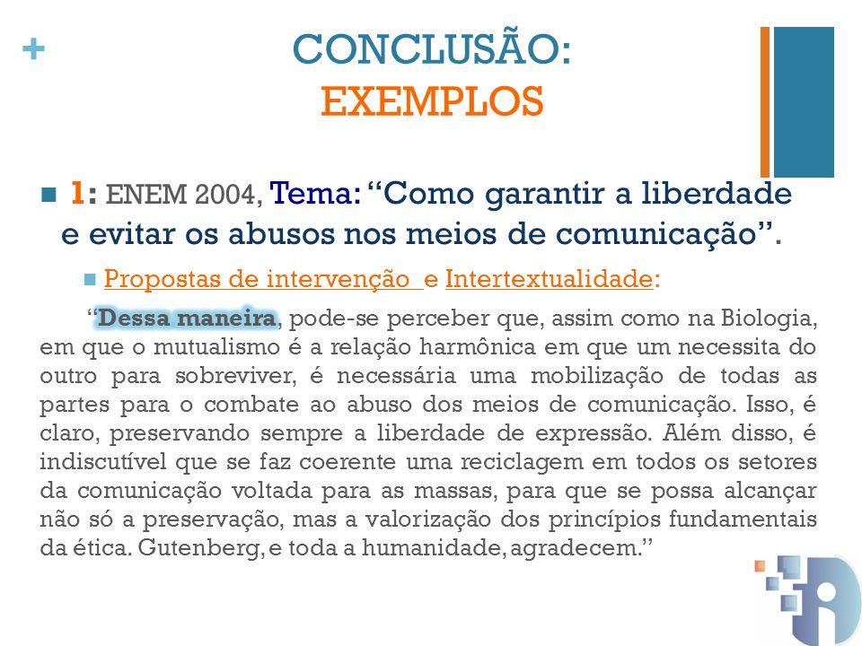 + CONCLUSÃO: EXEMPLOS
