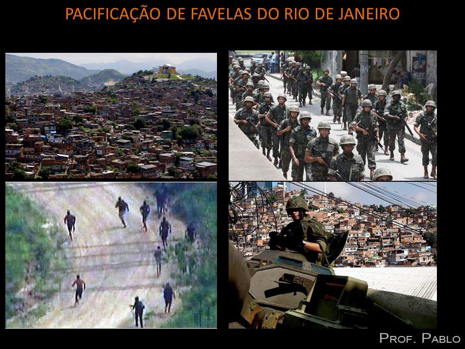 PACIFICAÇÃO DE FAVELAS DO RIO DE JANEIRO