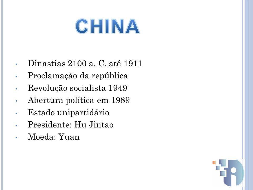 Dinastias 2100 a. C. até 1911 Proclamação da república Revolução socialista 1949 Abertura política em 1989 Estado unipartidário Presidente: Hu Jintao