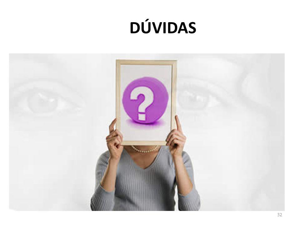 32 DÚVIDAS