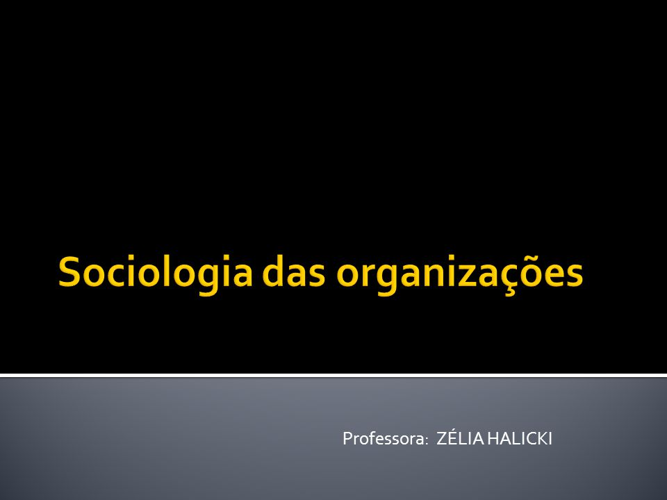 Assim, a ciência sociológica das organizações estuda a natureza e a sociedade segundo o enfoque organizacional.