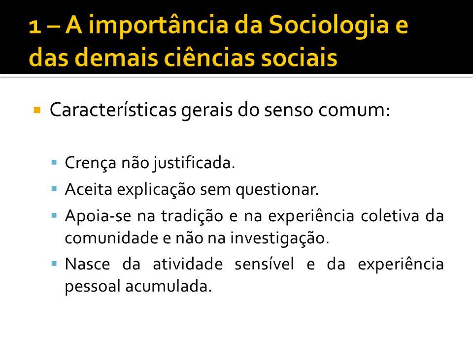A sociologia é, então, a ciência dos fenômenos sociais, e para seus estudos são utilizados os métodos: Método histórico Método comparativo Método estatístico