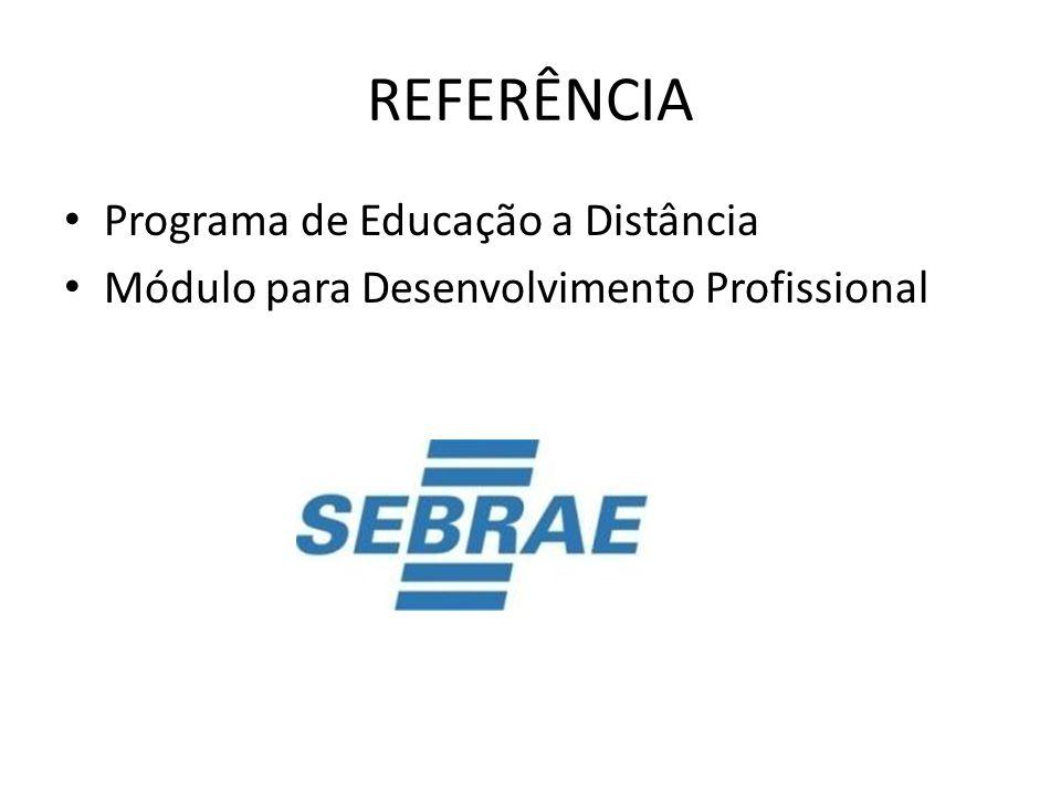 REFERÊNCIA Programa de Educação a Distância Módulo para Desenvolvimento Profissional