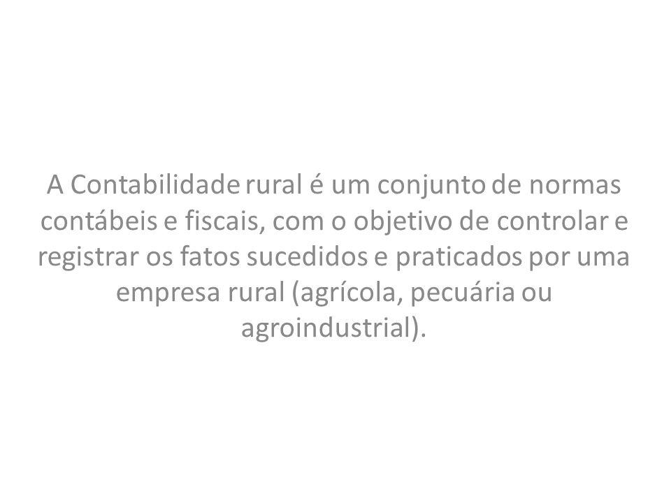 A Contabilidade rural é um conjunto de normas contábeis e fiscais, com o objetivo de controlar e registrar os fatos sucedidos e praticados por uma emp