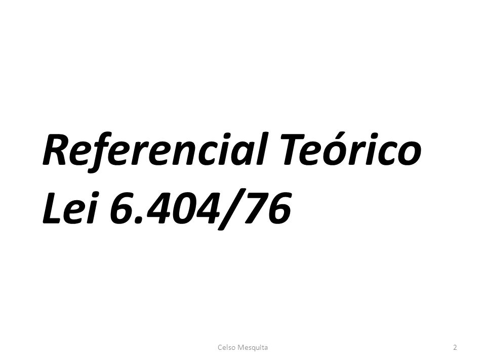 Referencial Teórico Lei 6.404/76 Celso Mesquita2