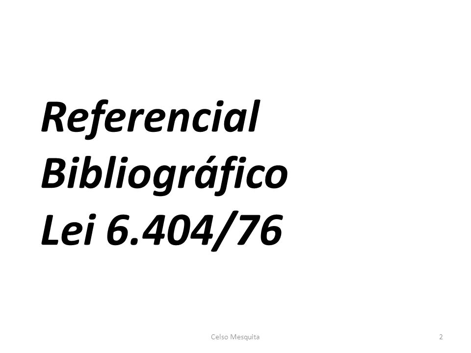 Referencial Bibliográfico Lei 6.404/76 Celso Mesquita2