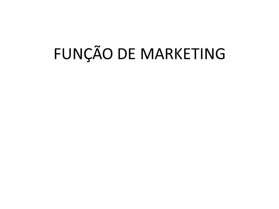 FUNÇÃO DE MARKETING