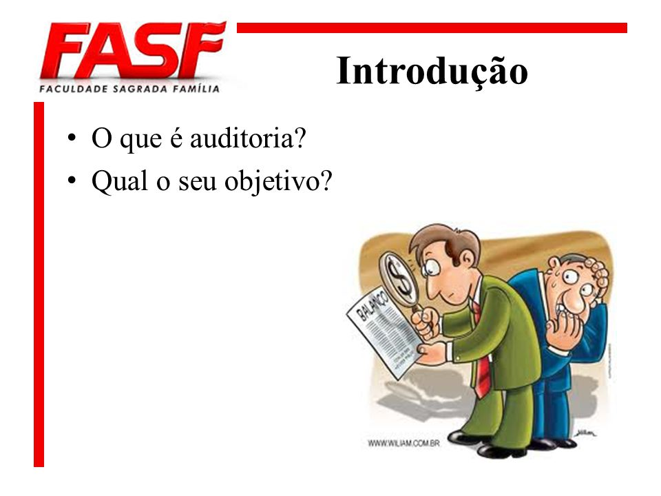 Introdução O que é auditoria? Qual o seu objetivo?