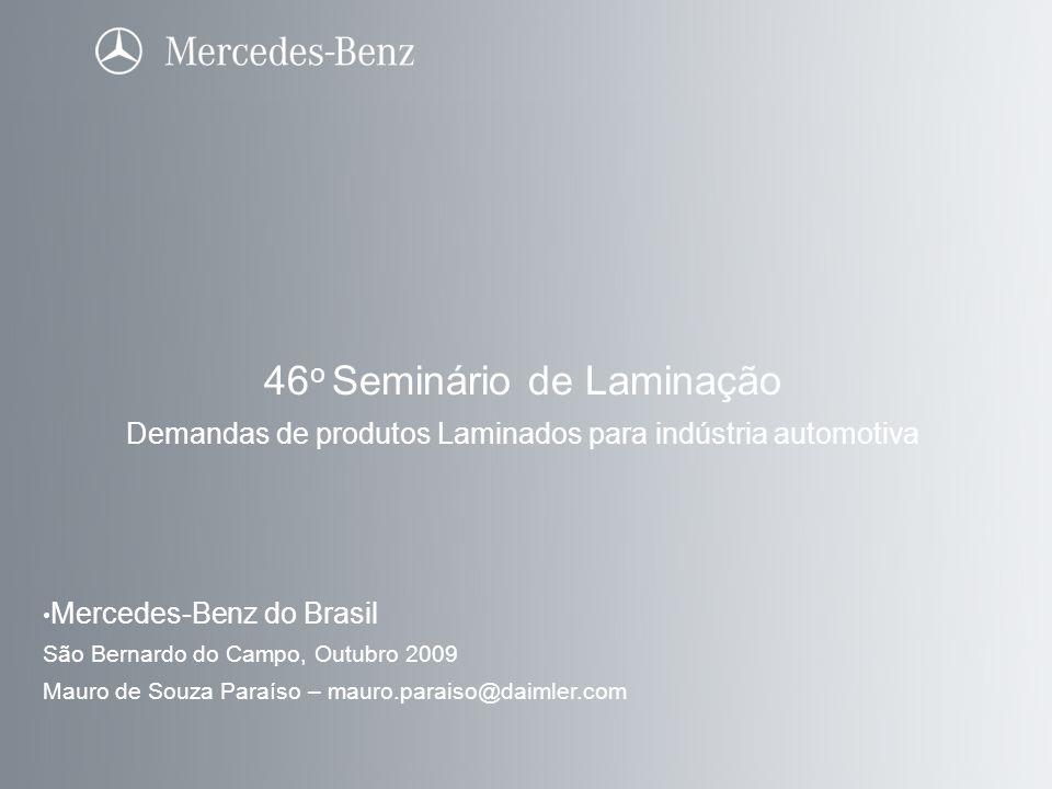 Daimler Trucks 46 o Seminário de Laminação Mercedes-Benz do Brasil Plants Total area:1.000.000 m2 Facility area:480.000 m2 Products:MB Trucks & Buses Components Develop.