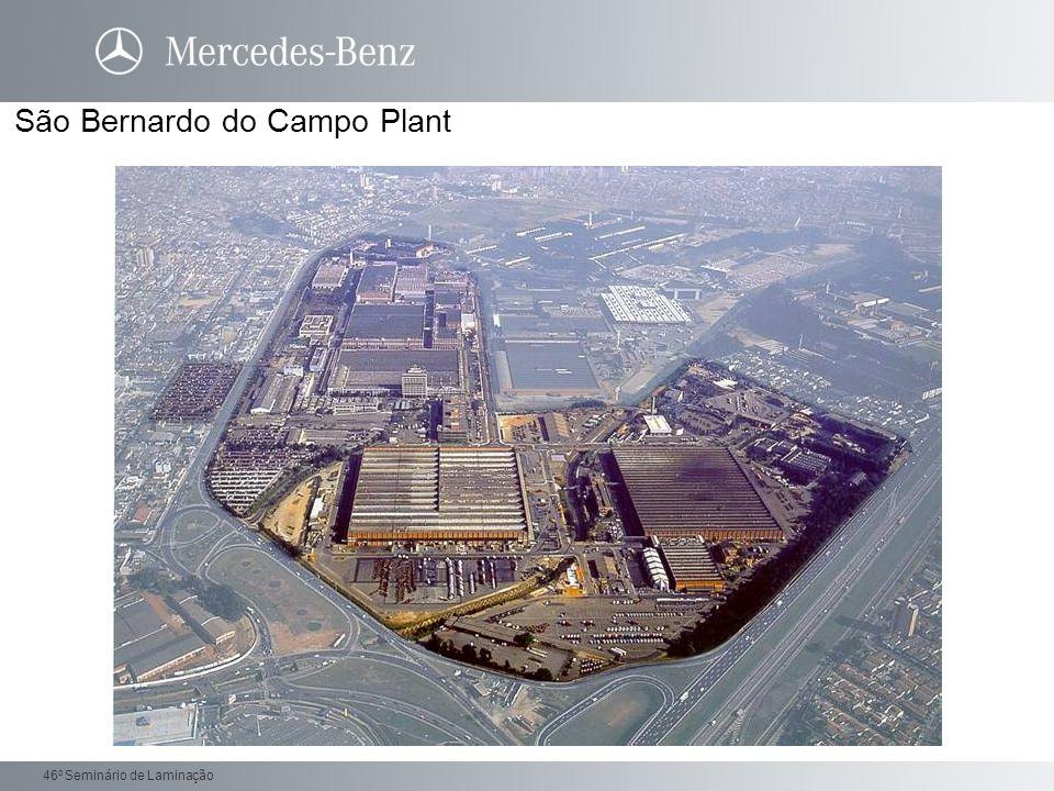 Daimler Trucks 46 o Seminário de Laminação SBC Plant / Products Trucks Axles/Gears Rohbau 49.000 m 2 46.300 m 2 11.500 m 2 55.800 m 2 Tooling Shop 10.100 m 2 Transmission Bus-chassis Engines Press shop Total area: 1.000.000 m² Building area: 480.000 m² Producion Area: 327.000 m² (Trucks+Agreggates) CDT (Technological Development Center) 46.500 m 2 12.250 m 2 27.500 m 2 18.100 m 2 63.000 m 2 Import, Export & CKD