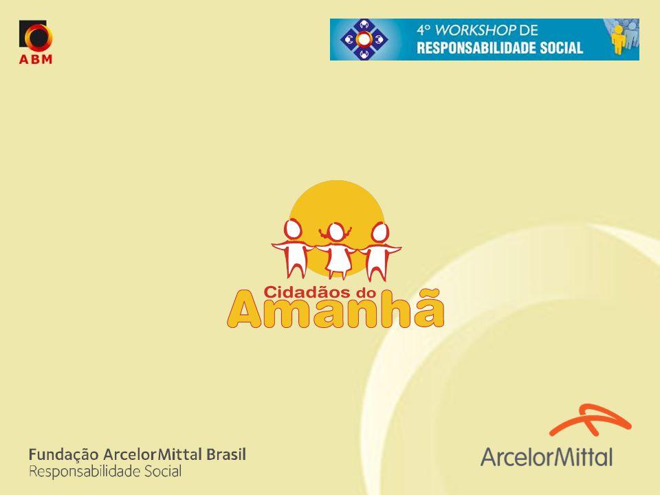 Cidadãos do Amanhã No Grupo ArcelorMittal Brasil.Pela Fundação ArcelorMittal Brasil.