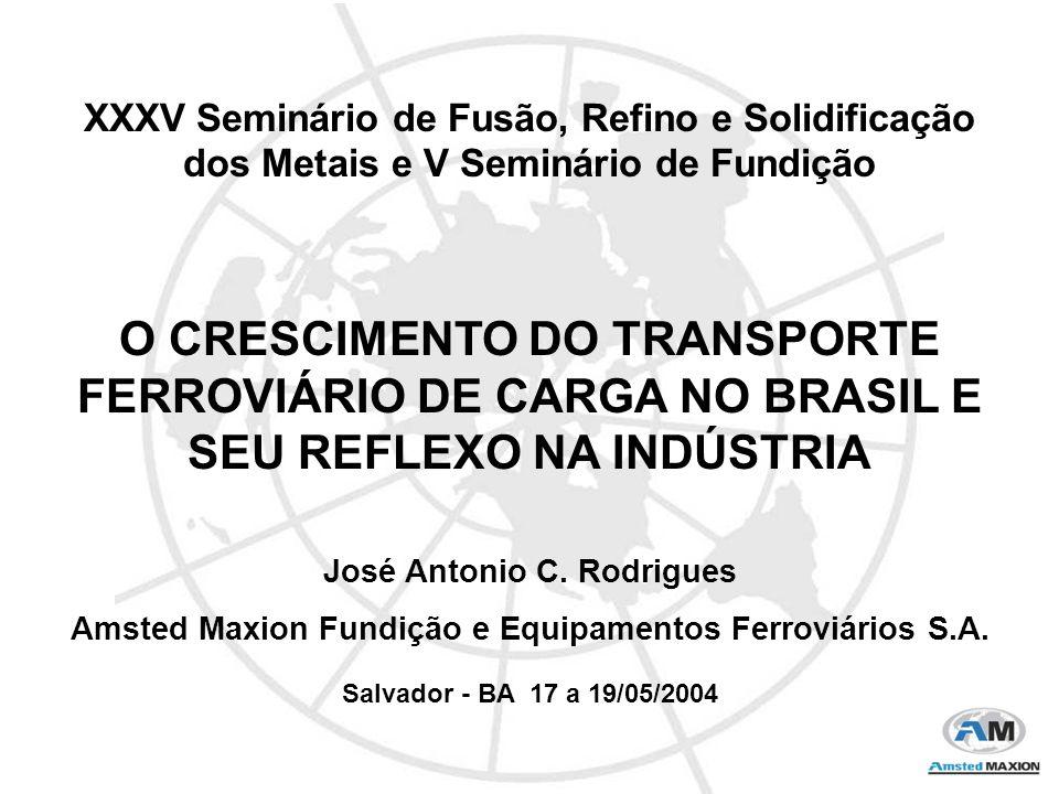 Aumento do transporte ferroviário, devido a: Mineração/Siderurgia - Vários projetos de expansão de minério de ferro e bauxita - Implementação da exploração de cobre - Reflexo direto no transporte de produtos siderúrgicos, atualmente em 16 milhões t, podendo alcançar 20 milhões t em 2008.