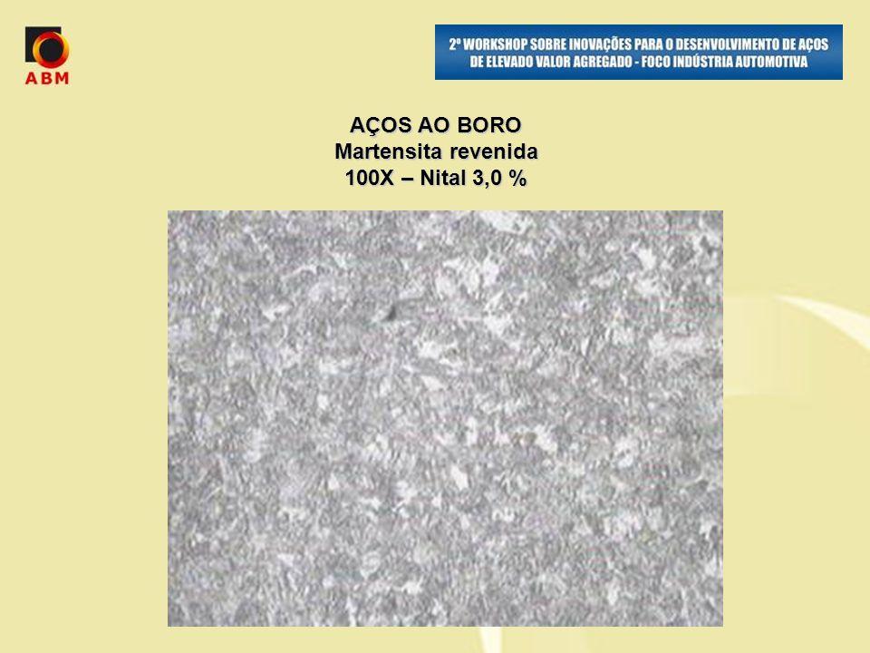 AÇOS AO BORO Martensita revenida 100X – Nital 3,0 %