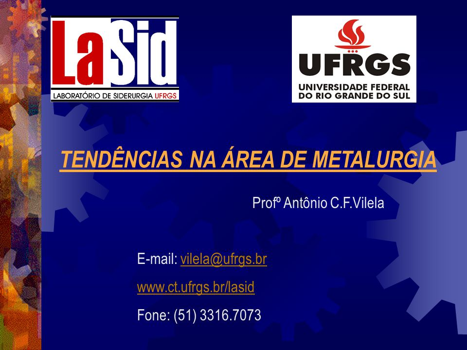 TENDÊNCIAS NA ÁREA DE METALURGIA SUMÁRIO Introdução Formação Universitária Mercado de Trabalho Tecnologias de Produção