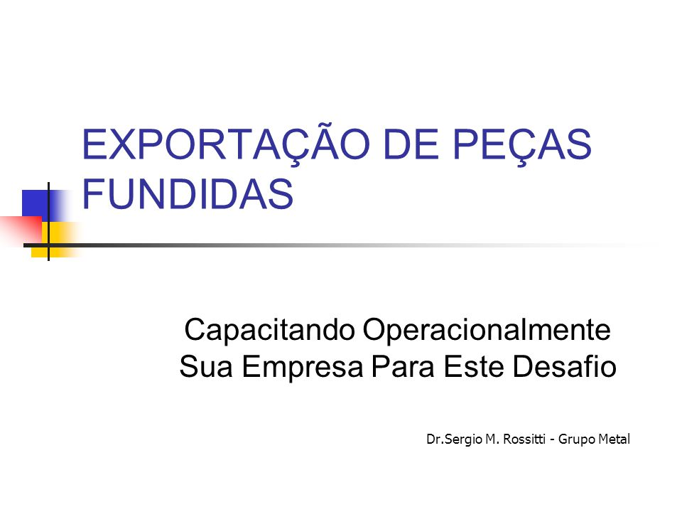 Indústria de fundição Evolução das exportações DE 1980 A 2002 – CRESCIMENTO DE 8,3% ªª fonte:ABIFA