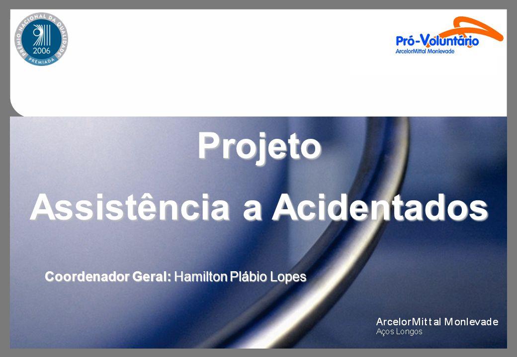 Projeto Assistência a Acidentados Metas para o futuro: Treinamentos com maior suporte técnico visando um aprimoramento nas atividades realizadas.