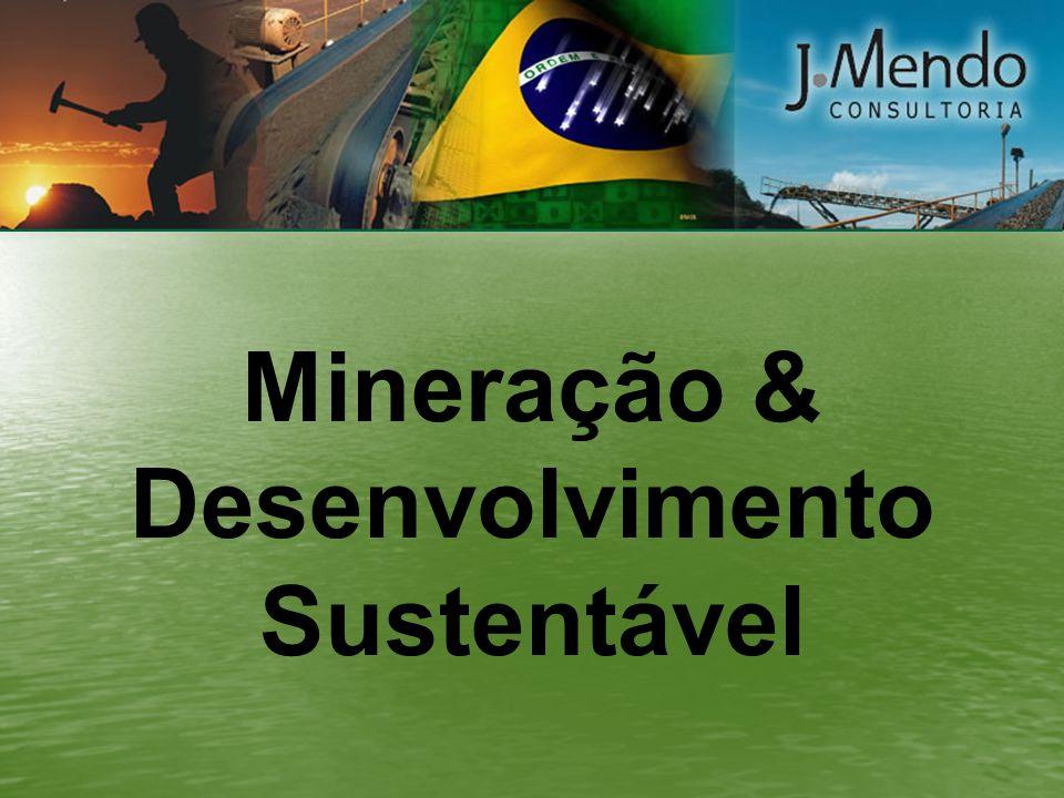 José Mendo Mizael de Souza Engenheiro de Minas e Metalurgista Presidente da J.MENDO CONSULTORIA LTDA.
